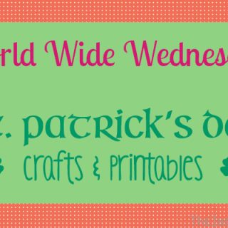 World Wide Wednesday: St. Patrick's Day Crafts and Printables