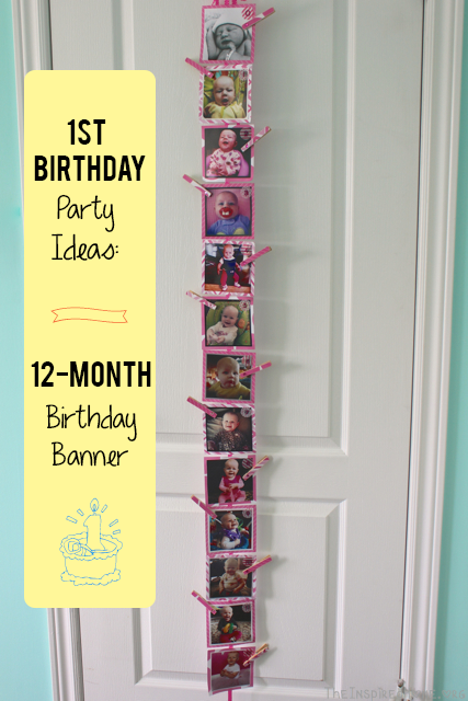 1st Birthday Party Ideas 12Month Banner The Inspired Home