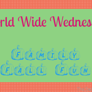 World Wide Wednesday: Family Fall Fun