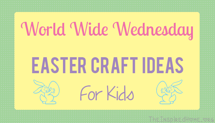 TheInspiredHome.org // Easter Crafts for Kids from toddlers to older kids
