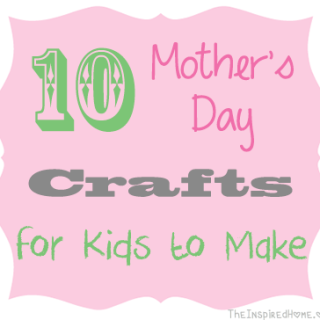 10 Mother's Day Crafts for Kids {Roundup}