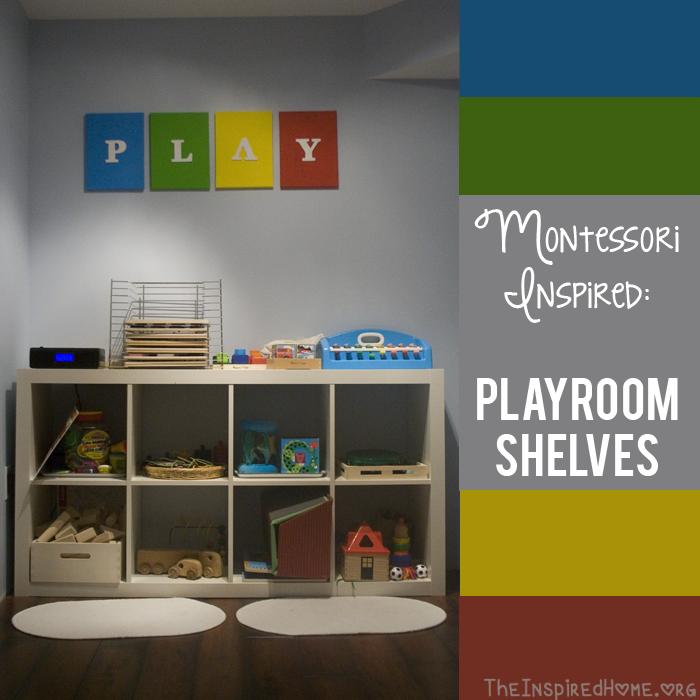 TheInspiredHome.org // Montessori At Home Playroom Storage Shelves