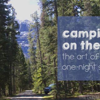 Camping on the Go: The Art of One-Night Stays