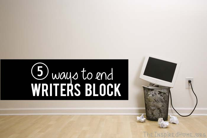 TheInspiredHome.org // 5 Ways to End Writer's Block (or Bloggers Block!) #NaMoBloPo