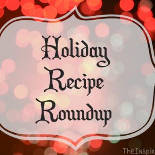 Holiday Recipe Roundup