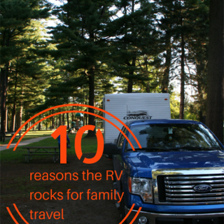 10 Reasons the RV Rocks For Family Travel