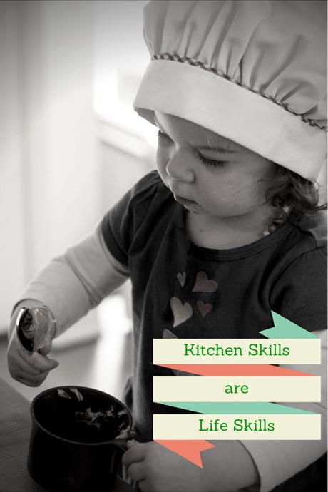 Kitchen Skills are Life Skills