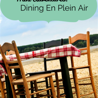 Mini-Adventures: Dining En Plein Air