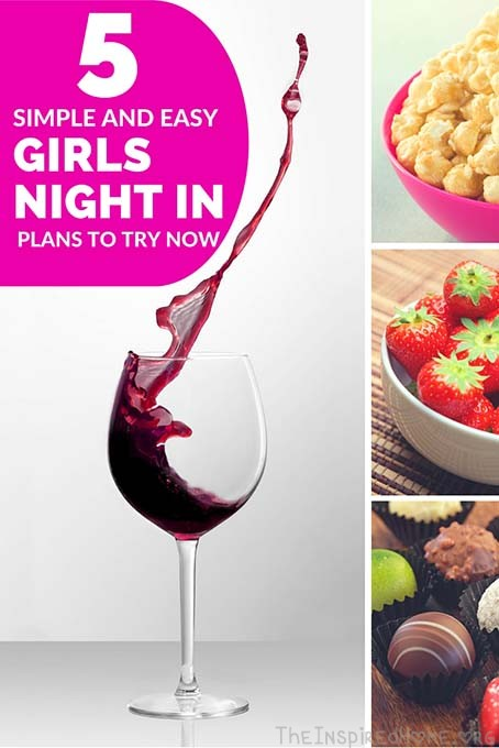 5 Simple and Easy Girls Night In Plans to Try Now