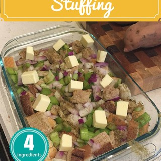 4 Ingredient Sure Fire, Simple To Make Stuffing