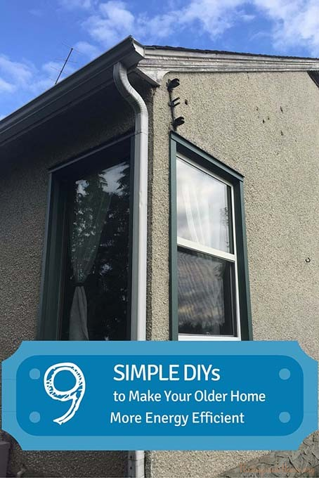 9 Simple DIYs To Make Your Older Home More Energy Efficient