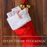 Stuff Those Stockings!