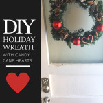 DIY Holiday Wreath with Candy Cane Heart