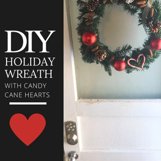 DIY Quick Holiday Wreath with Candy Cane Heart