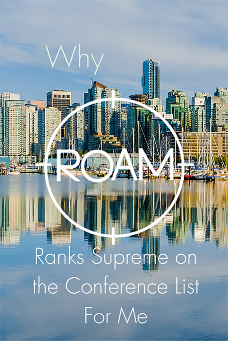 Why Roam Ranks Supreme on the Conference List for Me