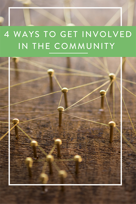 4 Ways To Get Involved in the Community copy