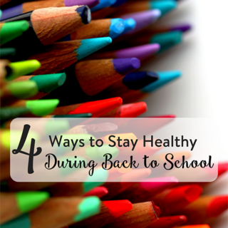 4 Ways to Stay Healthy During Back To School