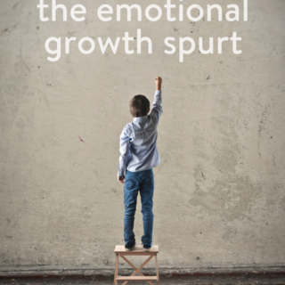 Embracing the Emotional Growth Spurt