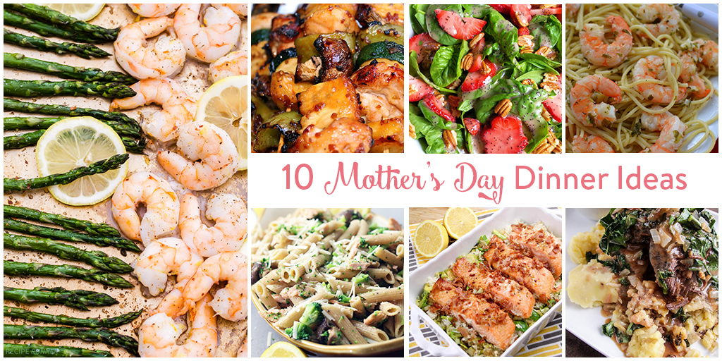 10 Mothers Day Dinner Ideas O The Inspired Home