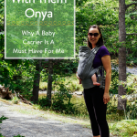TheInsipredHome.org // Adventure With Them Onya - Why A Baby Carrier Is A Must For Me