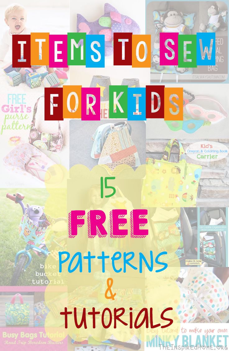 TheInspiredHome.org // 15 FREE Patterns & Tutorials for items to sew for kids. Great summer projects include a bike basket, busy bags, i spy bags, little girl purses, superhero outfits and so much more!