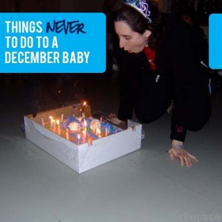 5 Things NEVER to do to a December Baby