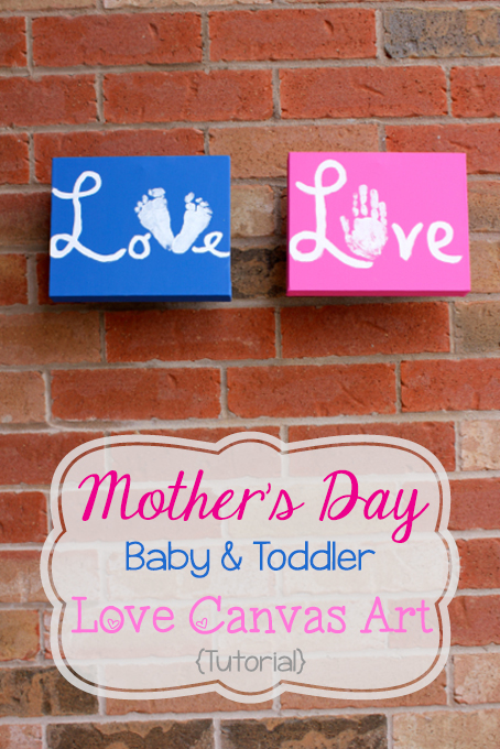 TheInspiredHome.org //Mother's Day Baby & Toddler Handprint & Footprint Love Canvas Art