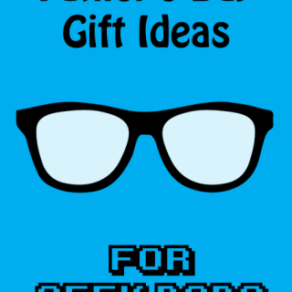 Father's Day Gift Guide for Geek Dads