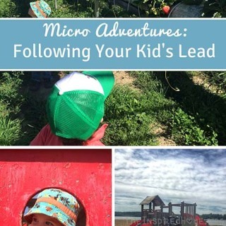 Micro Adventures: Following Your Kids Lead