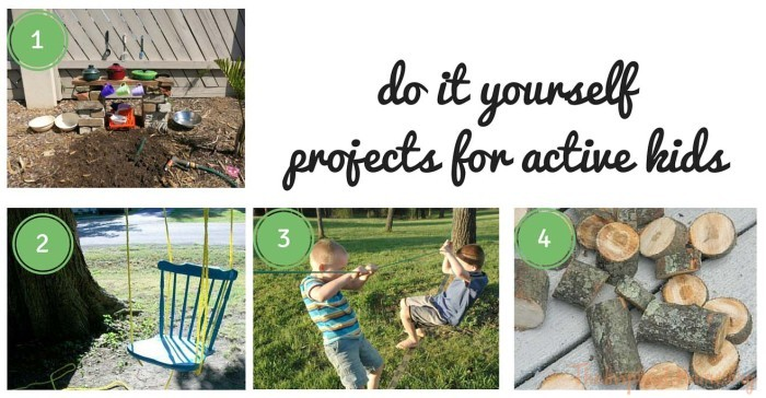 Do It Yourself Projects for Active Kids