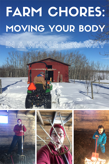 Farm Chores Moving Your Body in A Whole New Way