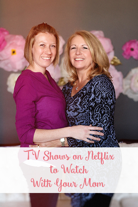 TheInspiredHome.org // Looking for a new way to bond with your mom? There are so many wonderful TV shows on Netflix you can watch together. Check our list here!
