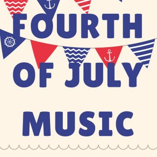 Fourth of July Music – 25 Songs That Will Rock Your BBQ
