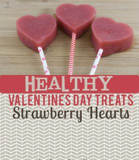 Healthy Valentines Day Treats: Strawberry Hearts
