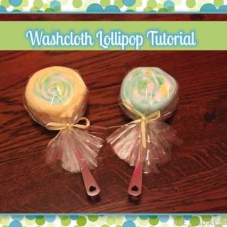 Washcloth Lollipop Tutorial