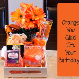 DIY Birthday Gift: Orange You Glad It's Your Birthday