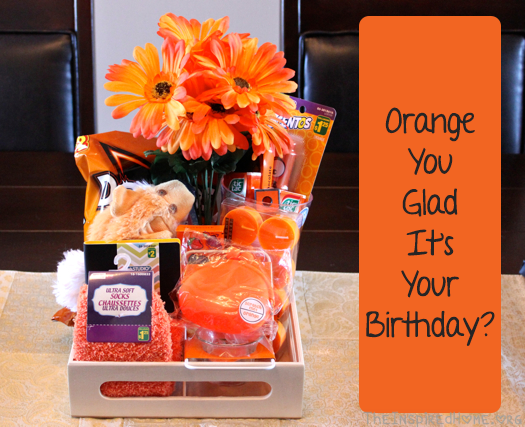 diy birthday gift orange you glad it s your birthday the inspired