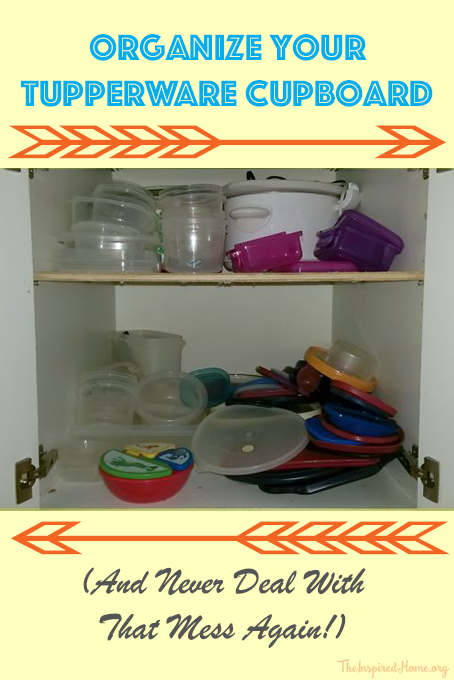 TheInspiredHome.org // Organize Your Tupperware Cupboard - and never deal with that mess again!