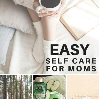 Easy Self Care for Moms