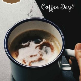 Isn't every day National Coffee Day?