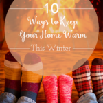 TheInspiredHome.org // 10 Ways to Keep Your Home Warm This WInter